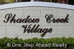 sign for Shadow Creek Village